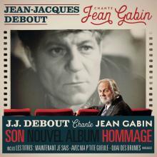 J.J Debout chante Jean Gabin