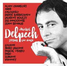 Michel Delpech - Je suis un ange