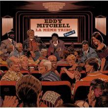 Eddy Mitchell - La même tribu - Vol2
